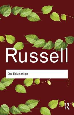On Education - Routledge Classics (Paperback)