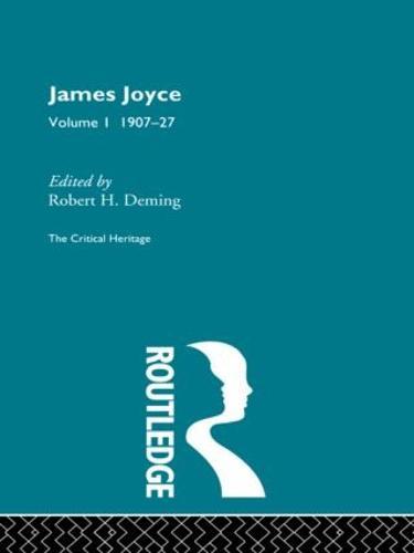 James Joyce. Volume I: 1907-27 (Paperback)