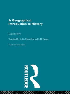 A Geographical Introduction to History (Paperback)