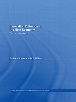Innovation Diffusion in the New Economy (Paperback)