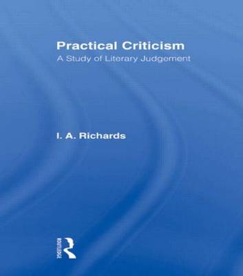 Practical Criticism: Volume 4: A Study of Literary Judgement (Paperback)