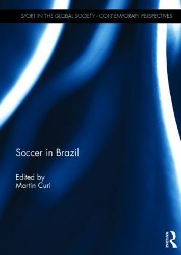 Soccer in Brazil (Hardback)