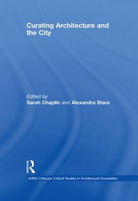 Curating Architecture and the City (Hardback)