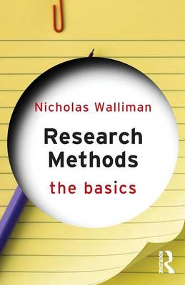 Research Methods: The Basics - The Basics (Paperback)