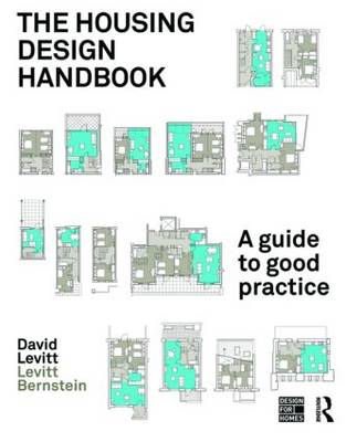 The Housing Design Handbook: A Guide to Good Practice (Paperback)