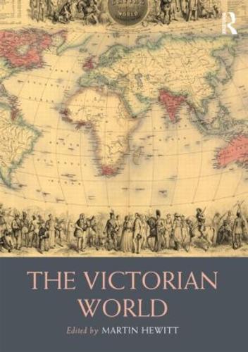 The Victorian World (Hardback)