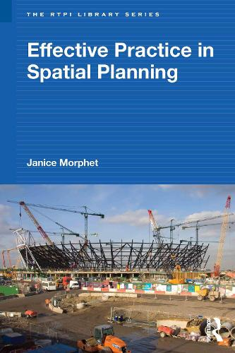 Effective Practice in Spatial Planning - RTPI Library Series (Hardback)