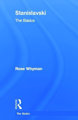 Stanislavski: The Basics - The Basics (Hardback)