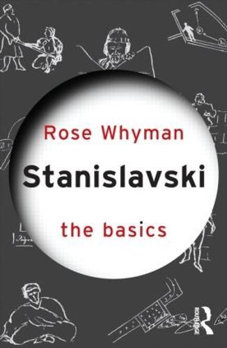 Stanislavski: The Basics - The Basics (Paperback)