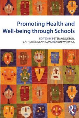 Promoting Health and Wellbeing through Schools (Paperback)