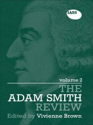 The Adam Smith Review Volume 2 - The Adam Smith Review (Paperback)