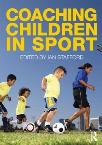 Coaching Children in Sport (Paperback)
