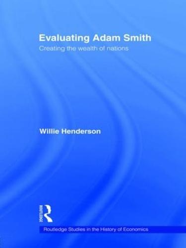 Evaluating Adam Smith (Paperback)