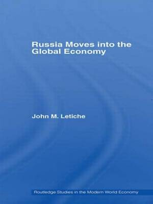 Russia Moves into the Global Economy (Paperback)