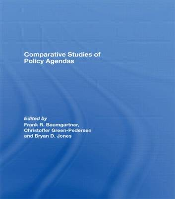 Comparative Studies of Policy Agendas - Journal of European Public Policy Series (Paperback)