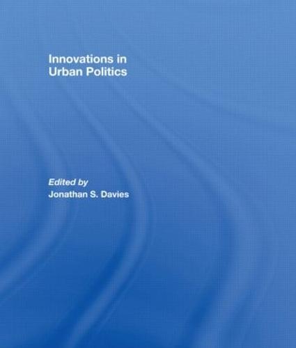 Innovations in Urban Politics (Paperback)