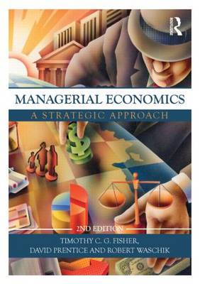 Managerial Economics, Second Edition: A Strategic Approach (Paperback)