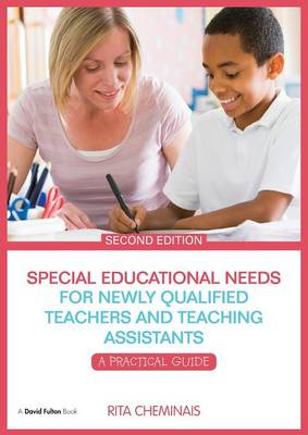 Special Educational Needs for Newly Qualified Teachers and Teaching Assistants: A Practical Guide (Paperback)