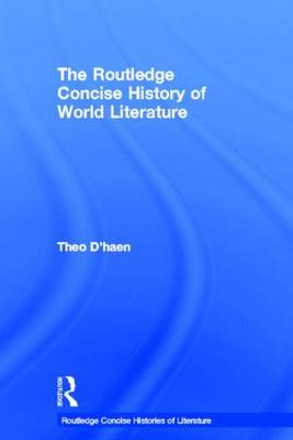 The Routledge Concise History of World Literature - Routledge Concise Histories of Literature (Hardback)