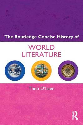 The Routledge Concise History of World Literature - Routledge Concise Histories of Literature (Paperback)