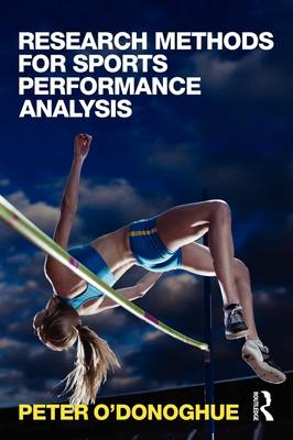 Research Methods for Sports Performance Analysis (Paperback)