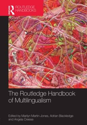 The Routledge Handbook of Multilingualism - Routledge Handbooks in Applied Linguistics (Hardback)
