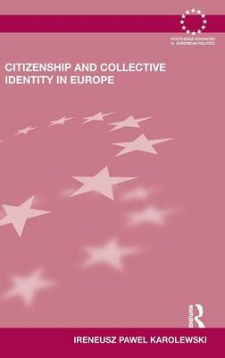 Citizenship and Collective Identity in Europe (Hardback)