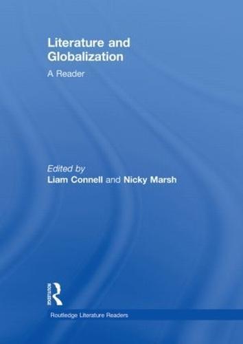 Literature and Globalization: A Reader (Hardback)