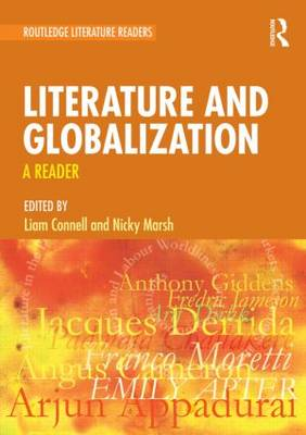 Literature and Globalization: A Reader (Paperback)
