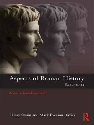 Aspects of Roman History 82BC-AD14: A Source-based Approach (Paperback)