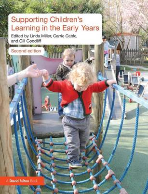 Supporting Children's Learning in the Early Years (Paperback)