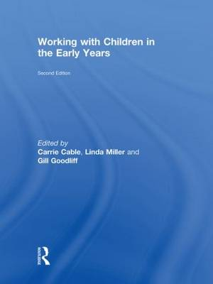 Working with Children in the Early Years (Hardback)