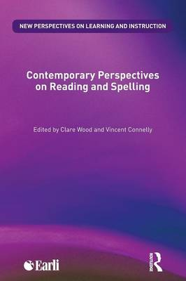 Contemporary Perspectives on Reading and Spelling - New Perspectives on Learning and Instruction (Paperback)