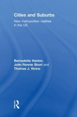 Cities and Suburbs: New Metropolitan Realities in the US (Hardback)