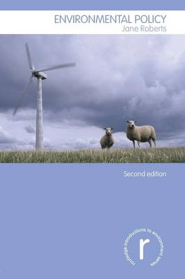 Environmental Policy - Routledge Introductions to Environment: Environment and Society Texts (Paperback)