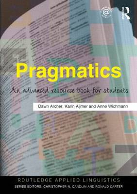 Pragmatics: An Advanced Resource Book for Students - Routledge Applied Linguistics (Paperback)