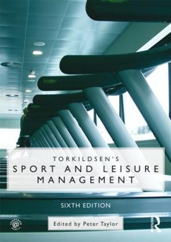 Torkildsen's Sport and Leisure Management (Paperback)