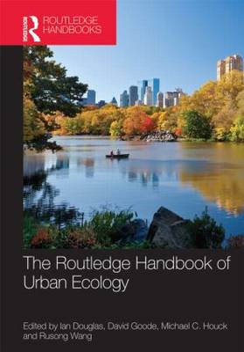 The Routledge Handbook of Urban Ecology (Hardback)
