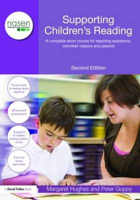 Supporting Children's Reading: A Complete Short Course for Teaching Assistants, Volunteer Helpers and Parents - nasen spotlight (Paperback)