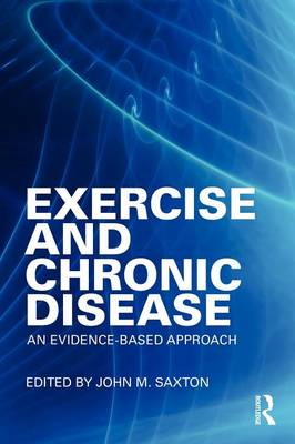 Exercise and Chronic Disease: An Evidence-Based Approach (Paperback)