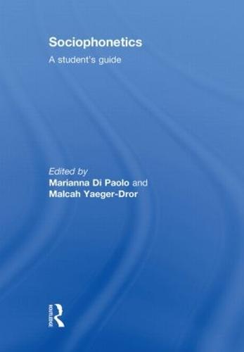 Sociophonetics: A Student's Guide (Hardback)