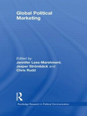 Global Political Marketing - Routledge Research in Political Communication (Paperback)