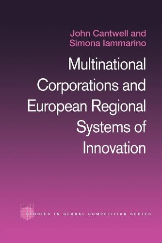 Multinational Corporations and European Regional Systems of Innovation (Paperback)