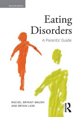 Eating Disorders: A Parents' Guide, Second edition (Paperback)
