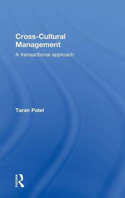 Cross-Cultural Management: A Transactional Approach (Hardback)