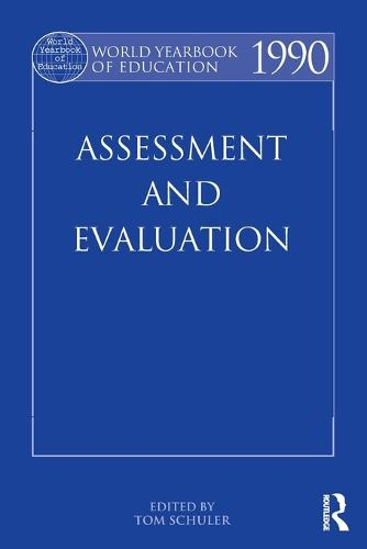 World Yearbook of Education 1990: Assessment and Evaluation (Paperback)