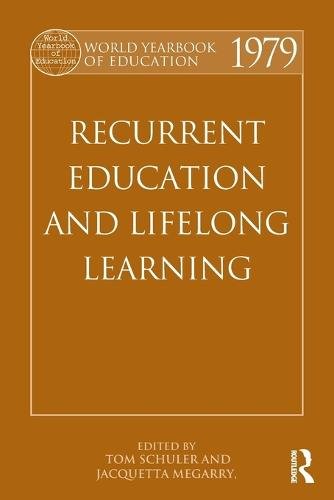 World Yearbook of Education 1979: Recurrent Education and Lifelong Learning (Paperback)