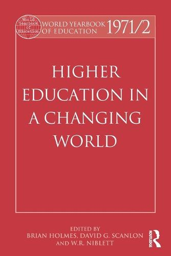 World Yearbook of Education 1971/2: Higher Education in a Changing World (Paperback)