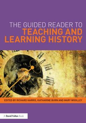 The Guided Reader to Teaching and Learning History (Paperback)