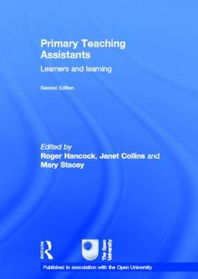 Primary Teaching Assistants: Learners and learning - Published in association with the Open University (Hardback)